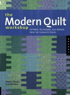 $14.80-$21.99 Baby Prepare to be inspired. This book shows novice and expert quilters alike new ways of planning, designing, and constructing contemporary quilts. The Modern Quilt Workshop takes you through every step of making a quilt, encouraging you and challenging you along the way. YouÆll learn basic principles of quilt design, as well as new technical skills that will make your quilts more ...
