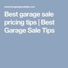 Best garage sale pricing tips | Best Garage Sale Tips