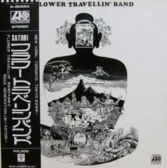 """FLOWER TRAVELIN' BAND """"Satori"""" 1971 Atlantic. Their first real full length lp w/classic lineup & after """"Anywhere"""" ep which had the best sleeve & the earliest BLACK SABBATH cover recorded. THIS Heavy Lysergic concept album transcends """"Anywhere"""" & most '70s bands. JOE can sing 3 octaves in a phrase & HIDEKI'S approach to FUZZ Riffs is like no one else..He built a Sitar-Guitar! """"Satori"""" pts 1-2 are mind melters.. 1971!"""