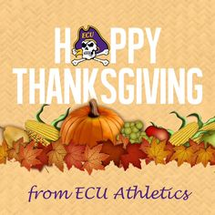 """""""ECU Athletics hopes everyone of Pirate Nation has a happy and safe Thanksgiving!"""