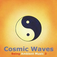 Yin-Yang.... the cosmic wave itself. It's easy to make music with this in mind, breathing.