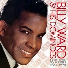 Billy Ward & The Dominoes - Best Of The 50's Masters