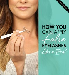 Don't let false eyelashes scare you! We have the tips you need to be able to apply false lashes like a pro, and even make them look natural!
