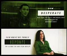 Desperate, I think he likes that word. Especially when he is imprisoned in an impenetrable cage.<<<it's so sad that he thinks he's worthless.he is worth so much and no one tells him💔 Loki Avengers, Marvel Jokes, Loki Thor, Tom Hiddleston Loki, Loki Laufeyson, Marvel Heroes, Marvel Avengers, Marvel Comics, Loki God Of Mischief