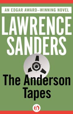 It looks like I can replace my paper copy of The Anderson Tapes ($2.99), by Lawrence Sanders, with this new edition from Open Road.