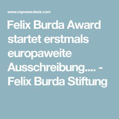Felix Burda Award startet erstmals europaweite Ausschreibung.... - Felix Burda Stiftung