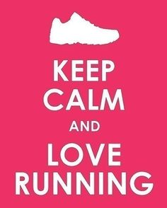 running keeps me calm and sane (mostly)