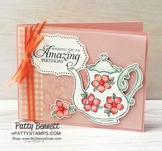 Tea Together Cards with Stampin' Blends Markers - Patty Stamps Birthday Greetings, Birthday Cards, Wine Birthday, Tea Party Crafts, Coffee Cards, Ink Stamps, Homemade Cards, Stampin Up Cards, Note Cards
