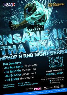 "Saturday, April 13, 2013 ""INSANE IN THA BRAIN"" Hip hop & RnB Night Star 10pm onwards"