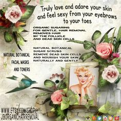 Organic, natural, GENTLE, ancient hair removal method called sugaring and the method tutorials paired with naturally organic, botanical, herbal sugar scrubs and skincare products. Skin as smooth as a petal for anyone and anywhere.