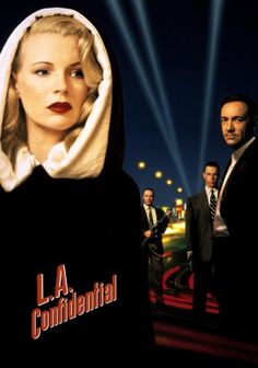 L.A. Confidential is a 1997 neo-noir film based on James Ellroy's 1990 novel of the same title.  The title refers to the 1950s scandal magazine Confidential, portrayed in the film as Hush-Hush. The film adaptation was produced and directed by Curtis Hanson and co-written by Hanson and Brian Helgeland.
