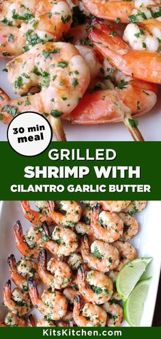 Grilled Shrimp with Cilantro Garlic Butter is an easy seafood dinner that is absolutely delicious. With a quick marinade, this dish can be ready in about 30 minutes. It is perfect as a simple, yet impressive appetizer or just as an entrée for a weeknight meal! Dinner Recipes Easy Quick, Vegetarian Recipes Dinner, Best Gluten Free Recipes, Whole 30 Recipes, 30 Min Meals, Healthiest Seafood, Seafood Dinner, Grilled Shrimp, Garlic Butter