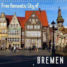 Free Hanseatic City of Bremen - CALVENDO #calendar