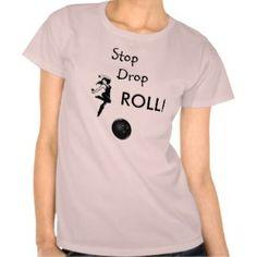 Bowling - Womens bowling Shirt Stop, Drop, ROLL!