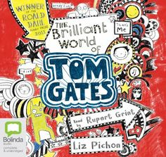 The Brilliant World of Tom Gates, read by Rupert Grint