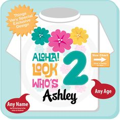 If your little girl is having a luau themed birthday. Then this cute little tee with a printed hibiscus lei and the big number of her age along with the words Aloha! Look Who's 2 will be a big hit at her party.