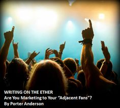 "Are You Marketing to Your ""Adjacent Fans""? ...Marketing to the industry, including other authors, is one of the least effective ways to gain an audience. So target your real audience, and check out the ideas for doing so in this article."