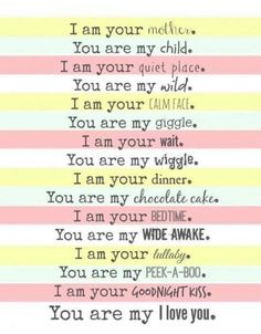 I am your mother :) Mom Poems, Mothers Day Poems, Funny Mothers Day, Happy Mothers Day, Baby Quotes, Mom Quotes, Quotes For Kids, Quotes To Live By, Mother Card