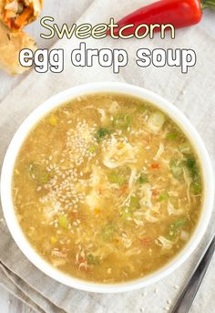 Sweetcorn egg drop soup - a low-calorie vegetarian soup that's got plenty of fresh Chinese flavour. Quick and easy to make! Veggie Recipes Healthy, Low Carb Soup Recipes, Meatless Recipes, Delicious Recipes, Vegan Recipes, Vegetarian Lunch, Vegetarian Dinners, Vegetarian Cooking, Veggie Spring Rolls