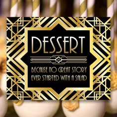 Gatsby Dessert Sign, 8 x 11 x 16 x size, Gatsby Party, Art Deco Party Supplies - Black and Gold Cards, Art Deco Party, Download Digital, Diy Shops, Gatsby Party, Party Printables, Party Supplies, Handmade Items, Signs, Desserts