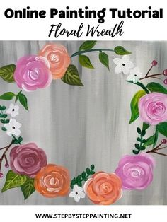 How To Paint A Floral Wreath Canvas Painting Projects, Fabric Painting, Diy Painting, Canvas Art, Gouache Painting, Painting Tutorials, Acrylic Paintings, Watercolor Paintings, Simple Rose