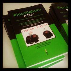 """#iocollaboro, e tu? La nostra """"invasione"""" alla presentazione del libro! http://brandsinvasion.com/506/brands-invader-alla-presentazione-del-libro-iocollaboro-e-tu/"""
