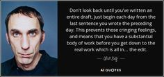 "Discover Will Self famous and rare quotes. Share Will Self quotations about writing, books and age. ""Don't look back until you've written an entire..."""