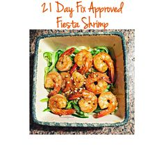 21 Day Fix Approved Fiesta Shrimp! Delicious, and easy!!