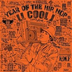 """Lost LL Cool J. Song from 1994. """"Year of the Hip Hop"""""""