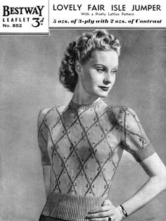 Vintage Ladies Fair Isle knitting patterns available from The Vintage Knitting Lady Beginner Knitting Patterns, Fair Isle Knitting Patterns, Gents Fashion, 1940s Fashion, Vintage Knitting, Baby Knitting, Vintage Sweaters, Couture, Vintage Patterns