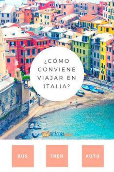 Viajar por Italia: ¿tren, bus o auto? Ways To Travel, Rv Travel, Travel Tips, Travel Ideas, Eurotrip, Travel Around, Road Trip, Places To Visit, Around The Worlds