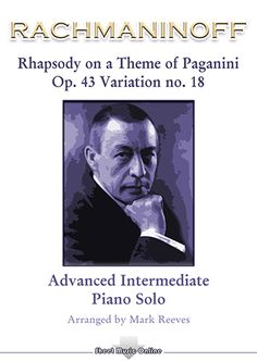 Rachmaninoff - Rhapsody on a Theme of Paganini Variation 18 for Piano Solo Free Sheet Music, Piano Sheet Music, D Flat Major, String Quartet, Music Online, Piece Of Music, Pop Songs, Clarinet, Orchestra