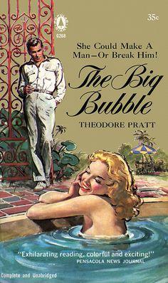 The Big Bubble by Theodore Pratt
