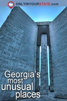Travel | Georgia | Attractions | USA | Things To Do | Bucket List | Places To Visit | Unusual Places | Underrated Places | Hidden Gems | Georgia Guidestones | Tank Town | Lunchbox Museum | Cumberland Island | Seashore | Ruins | Abandoned Places | Outdoor | Adventure | Trails | BabyLand Hospital