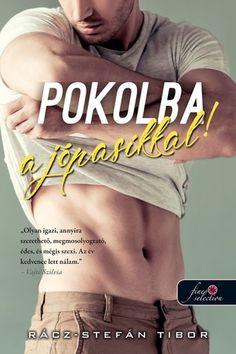 Rácz-Stefán Tibor: Pokolba a jópasikkal! Akita, Tatoos, Film, Fan Art, Books, Movie Posters, Movies, Entertaining, Movie
