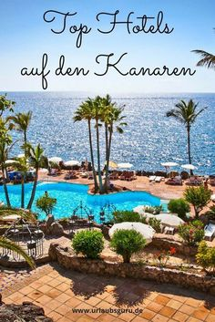 These are the 5 best hotels in the Canary Islands Urlaubsguru.de - Are you looking for a hotel in the Canary Islands? I have put together the most beautiful ones for - Familienfreundliche Hotels, Top Hotels, Uk And Ie Destinations, Holiday Destinations, Have A Great Vacation, Great Vacations, Travel Couple, Family Travel, Santorini