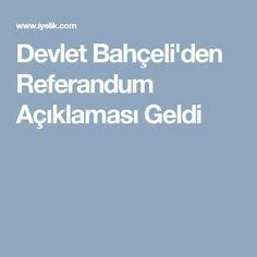 Devlet Bahçeli'den Referandum Açıklaması Geldi