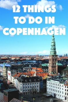 12 things to do in Copenhagen, by Packing my Suitcase.