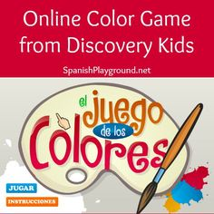#Spanishgames for kids: El juego de los colores, #onlineSpanish color game from Discovery Kids. Fun activities to practice colors in Spanish. #freeonlinegames #Spanishcolors #Spanishonline games http://www.spanishplayground.net/spanish-color-game-online-activity-discovery-kids/
