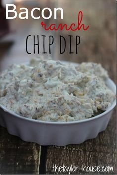 4 Ingredient Bacon Ranch Chip Dip #SuperBowl #appetizer #ad