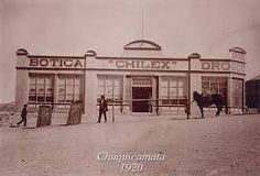 "Long before ""chillax,"" there was ""Chilex"" ... 1920 Photo of Chilex drug store in Chuquicamata, Chile"