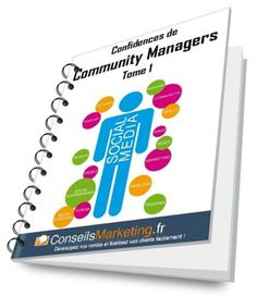 Confidences de Community Managers - Tome 1