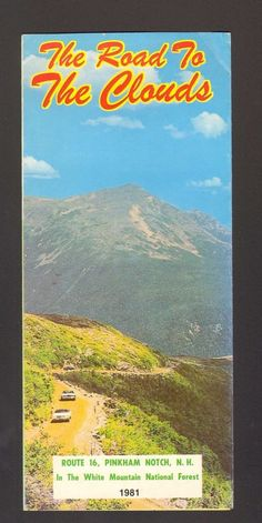 1981 Vacation Travel Brochure Mount Washington Auto Road to the Clouds NH