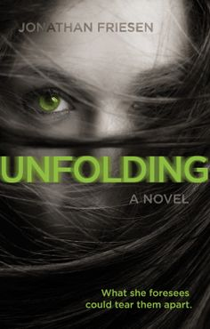Unfolding Jonathan Friesen Blink Available January 31, 2017 Amazon | Barnes & Noble | Goodreads Jonah's been in love with Stormi pretty much since the day the twister plucked her up from her home and set her down unhurt in his neighbor's yard. Mysterious, beautiful, and a gifted mechanic, Stormi often senses things before they come to pass. When one of her premonitions results in a girl's death, the town rallies against her. Jonah follows her, determined to clear Stormi's name. In the pr...