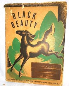 Vintage 1946 HB Childrens Horse Book BLACK BEAUTY Told By Uncle Mal (M Claire)