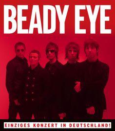 Tickets BEADY EYE Tour 2014   Konzert in Köln ab Freitag im Vorverkauf