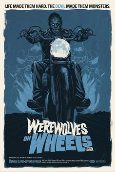 Werewolves on Wheels by Justin Erickson