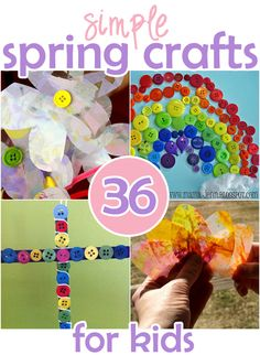 36 Simple Spring Crafts for Kids - rainbows, flowers, eggs, crosses, and bunnies!