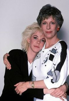Carol Burnett and daughter Carrie Hamilton, Carrie died from brain cancer.