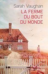 La ferme du bout du monde - Sarah Vaughan - Editions Préludes - 2017